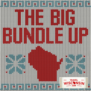 The Big Bundle Up (PHOTO: Travel Wisconsin)