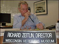 Wisconsin Veterans Museum Director Dr. Richard Zeitlin (File photo: Jackie Johnson)