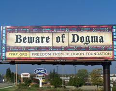 A recent billboard from the Madison based Freedom from Religion Foundation, one of some 15,000 in Wisconsin